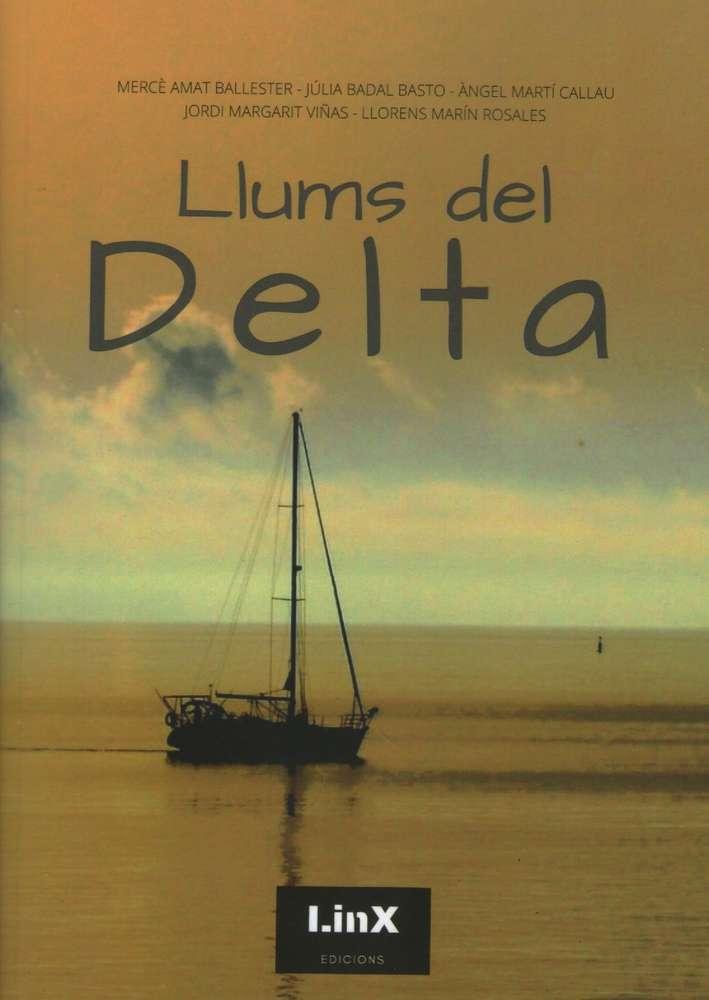 Llums del Delta, Poesia, fotos i música