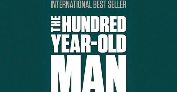 Nije vi e film na dan the hundred year old man who for 100 year old man who climbed out the window audiobook