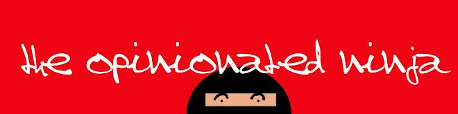 The Opinionated Ninja