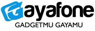 GAYAFONE
