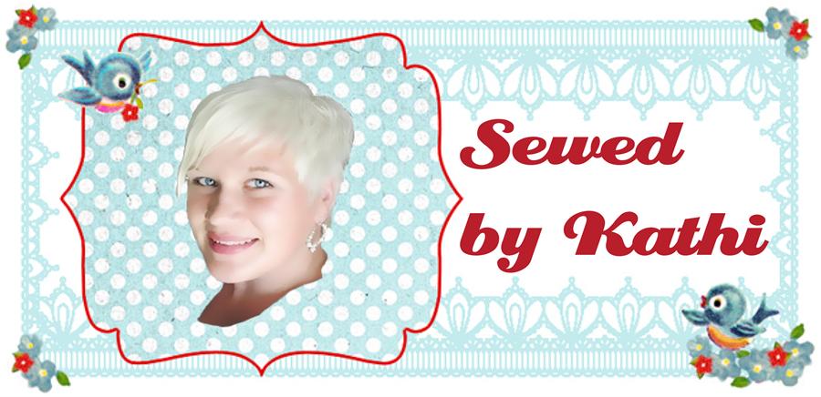 Sewed by Kathi