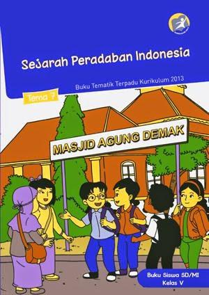 http://bse.mahoni.com/data/2013/kelas_5sd/siswa/Kelas_05_SD_Tematik_7_Sejarah_Peradaban_Manusia_Siswa.pdf