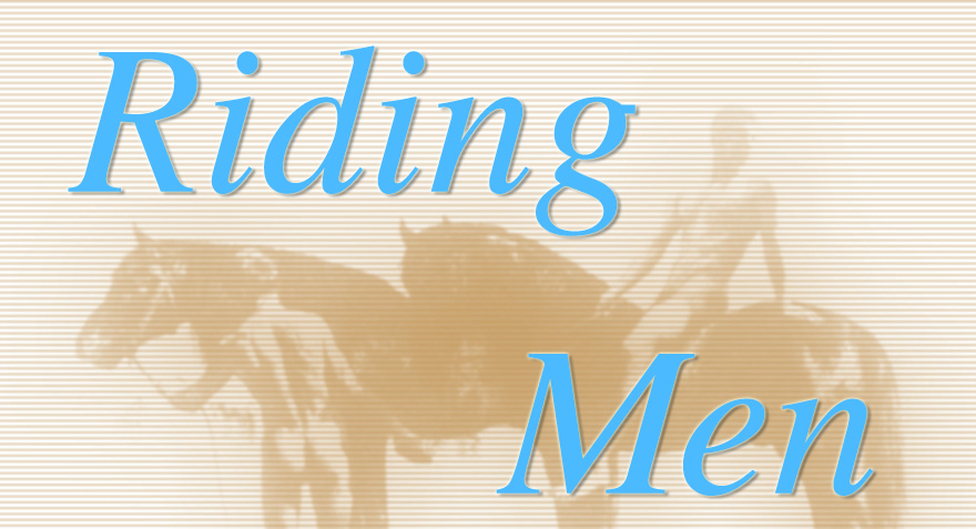 Riding Men - The gay horseriding fetish blog