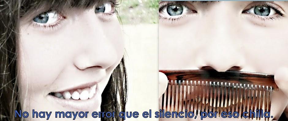 No hay mayor error que el silencio, por eso chilla.