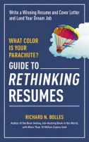 Read Coletta Teske's review of the Guide to Rethinking Resumes by Richard N. Bolles