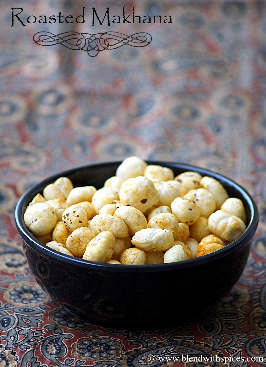 roasted makhana recipe, how to make roasted makhana, diwali snacks recipes