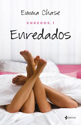 LIBRO - Enredados Serie: Enredos#1 Emma Chase (Esencia - 27 octubre 2015) NOVELA ROMANTICA ADULTA | Mayors de 18 años | Edición papel & ebook kindle Comprar en Amazon