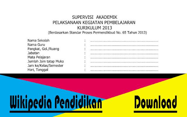 Instrument Supervisi Pelaksanaan Kegiatan Pembelajaran Permendikbud Nomor 65 Tahun 2013