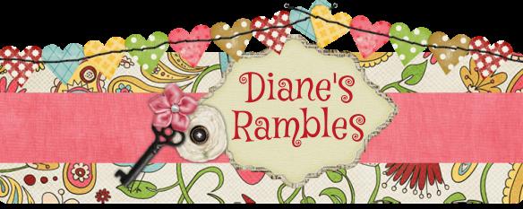 Dianes Rambles