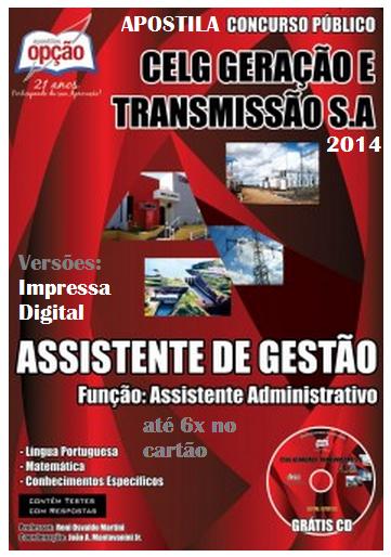 Apostila CELG GT - Assistente de Gestão – Função: Assistente Administrativo