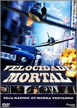 Download - Velocidade Mortal DVDRip - AVI - Dublado