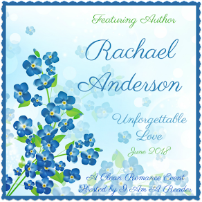 Unforgettable Love featuring Rachael Anderson – 20 June