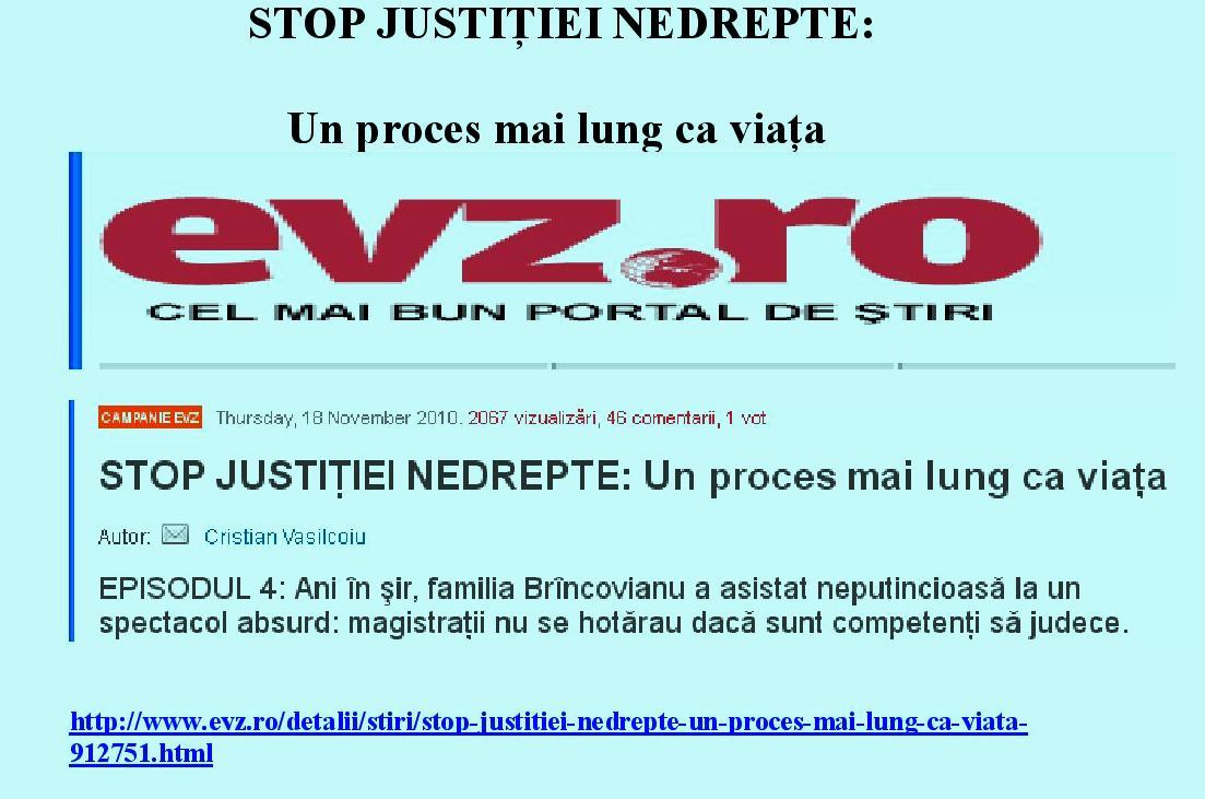 STOP JUSTIŢIEI NEDREPTE: Un proces mai lung ca viaţa
