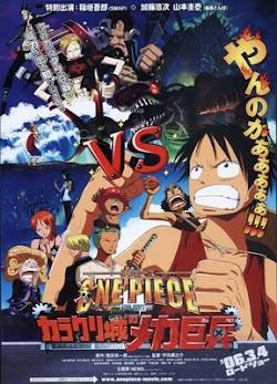 Đảo Hải Tặc 7: Tên Lính Máy Khổng Lồ Trong Lâu Đài Karakuri - One Piece Movie 7: Karakuri Castle's Mecha Giant Soldier (2006) Poster