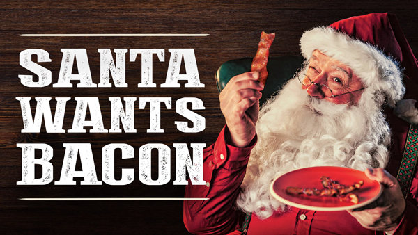 Bacon for Santa