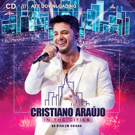 Cristiano Araújo - In The Cities - Cuiabá - MT - 2014