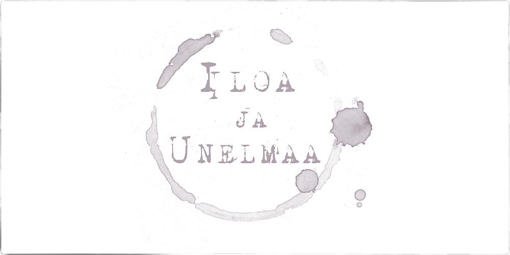 Iloa Ja Unelmaa