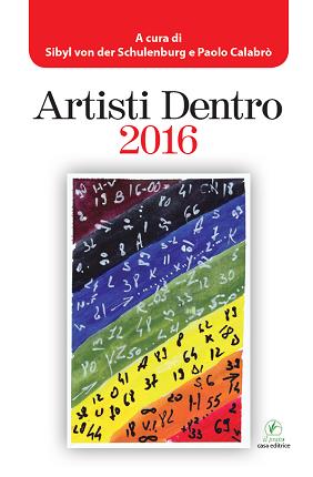 Artisti dentro - Antologia 2016