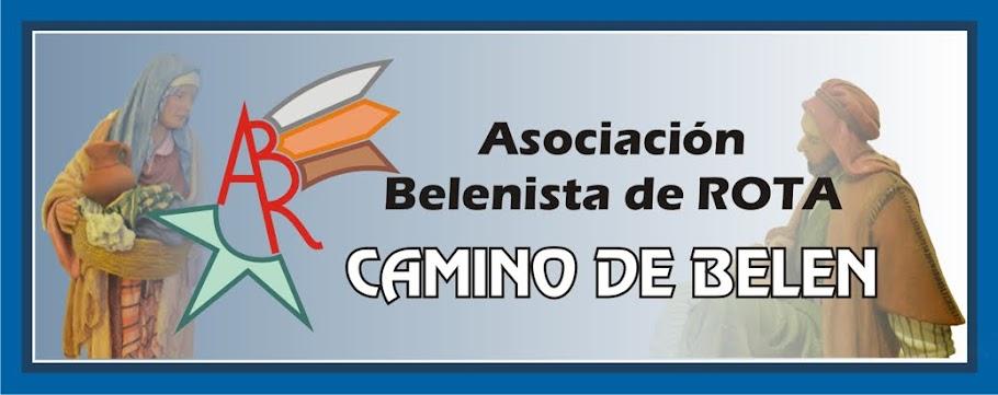 """ASOCIACION BELENISTA ROTA """"CAMINO DE BELEN"""""""
