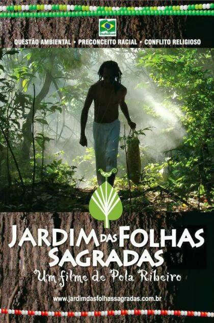 O JARDIM DAS FOLHAS SAGRADAS