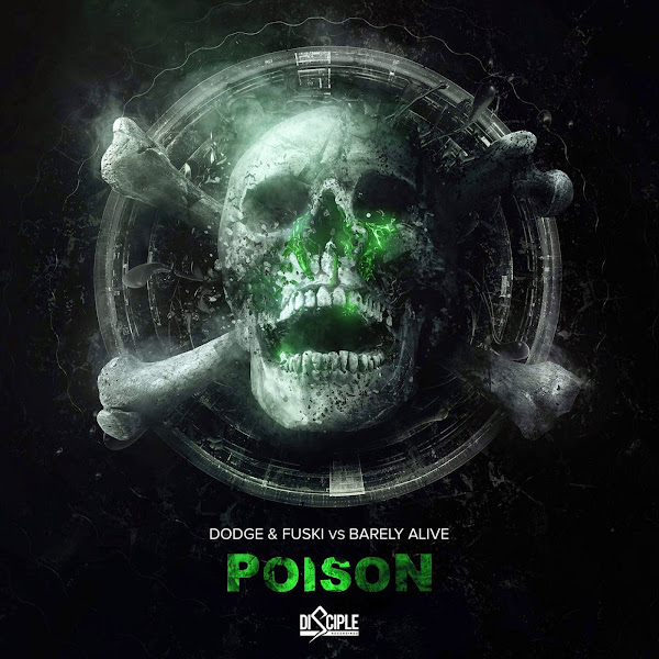 Dodge & Fuski & Barely Alive - Poison (Dodge & Fuski vs Barely Alive) - Single Cover