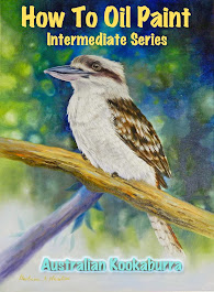 HOW TO OIL PAINT: A KOOKABURRA (INTERMEDIATE SERIES BOOK 4)