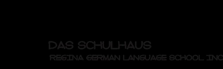 Das Schulhaus-Regina German Language School Inc.