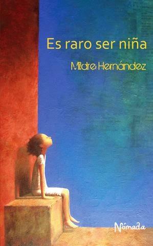 """Portada del libro """"Es raro ser niña"""", de Mildre Hernández"""