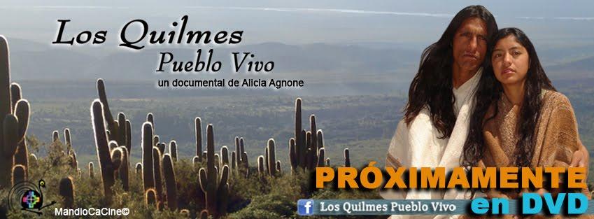 Los Quilmes Pueblo Vivo