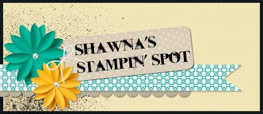 Shawna's Stampin' Spot