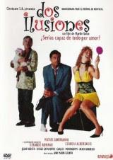 Dos Ilusiones (2004) Comedia con Claudia Albertario