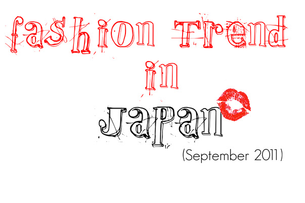 another month for a sneak peak of japan fashion trends here we are for this lovely autumn