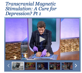 http://www.doctoroz.com/videos/transcranial-magnetic-stimulation-cure-depression-pt-1