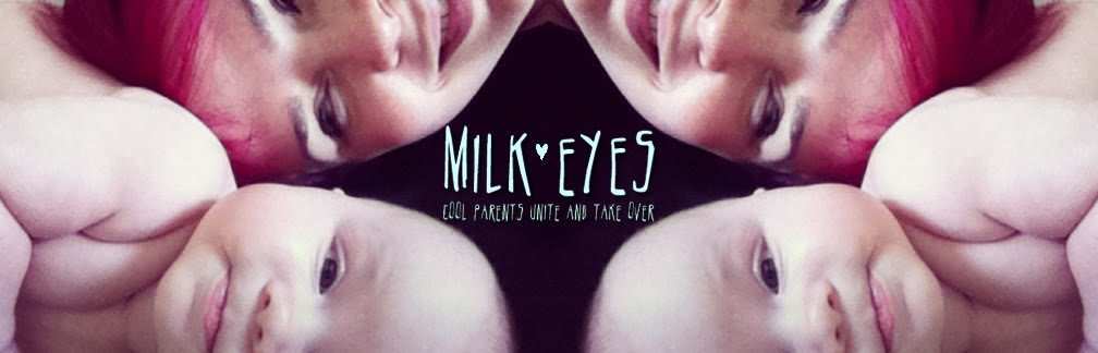 Milk Eyes