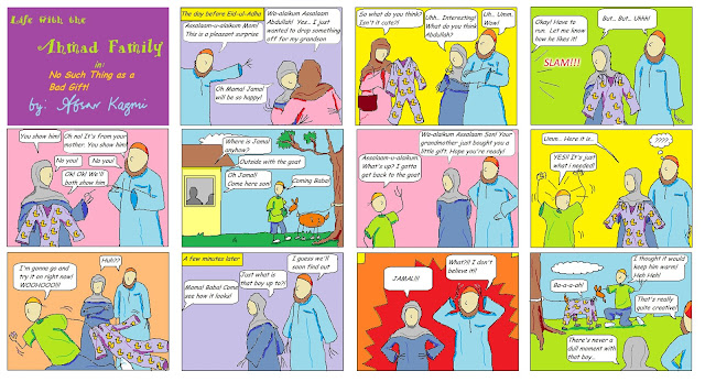 The Ahmad family comic for Muslim children: There's no Such Thing as a Bad Gift!