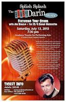 image Kawartha Lakes Academy Theatre Saturday July 13 2013 -Splish Splash -The Bobby Darrin Story Poster