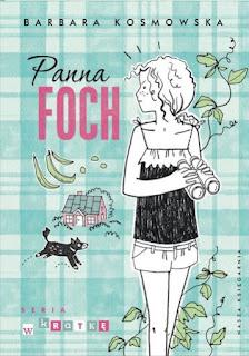 """""""Panna Foch"""" Barbara Kosmowska - recenzja"""