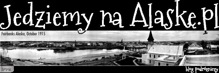 Jedziemy na Alaskę.pl