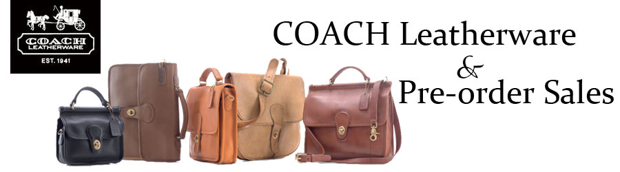 COACH Leatherware & Pre-Order Sales