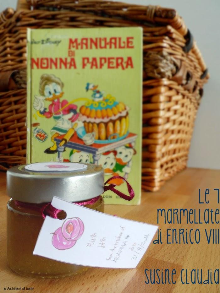 le 7 marmellate di enrico viii - susine claudia