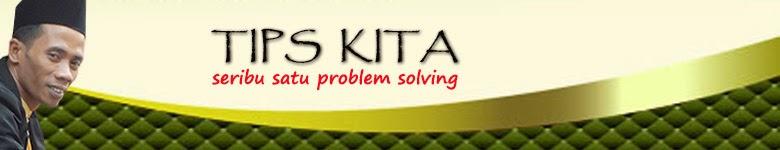 TIPS KITA