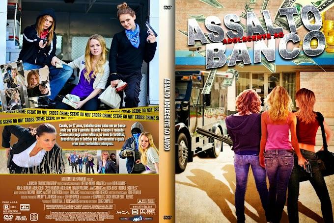 Filme: Assalto Adolescente ao Banco