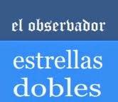 EL OBSERVADOR DE ESTRELLAS DOBLES