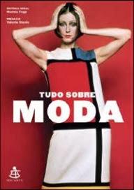 http://www.skoob.com.br/livro/354500-tudo-sobre-moda