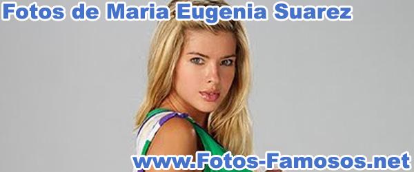 Fotos de Maria Eugenia Suarez