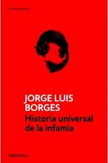 Historia universal de la infamia Jorge Luis Borges
