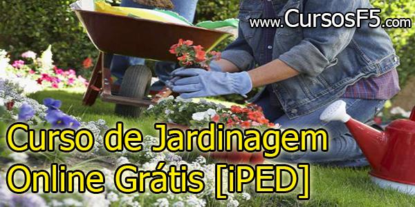 Curso de Jardinagem Online Grátis [iPED]