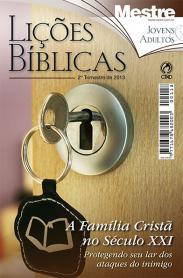 Lições Bíblicas  Jovens e Adultos  2º trimestre de 2013