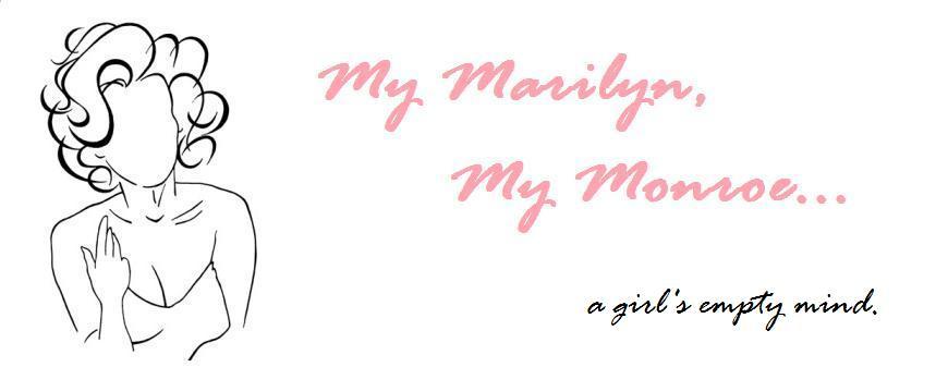 My Marilyn, My Monroe..