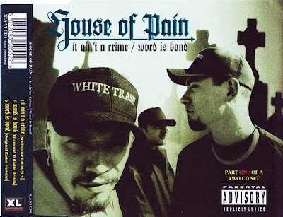House Of Pain – It Ain't A Crime / Word Is Bond (CDS) (1994) (VBR)